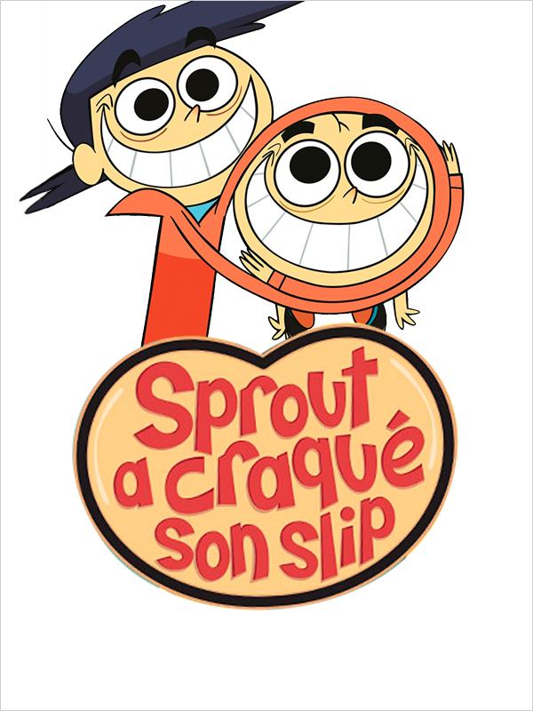 Affiche Sprout a craqué son slip