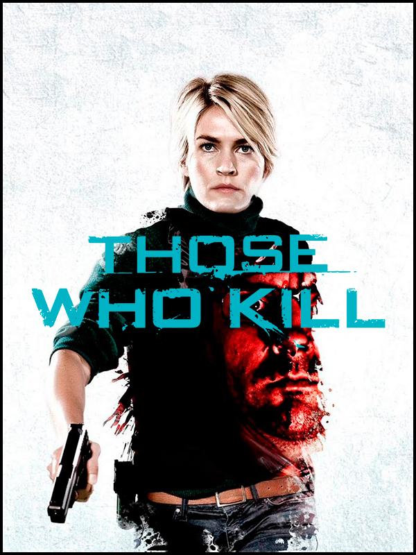 Affiche Those Who Kill