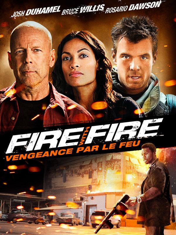 Affiche Fire with fire, vengeance par le feu