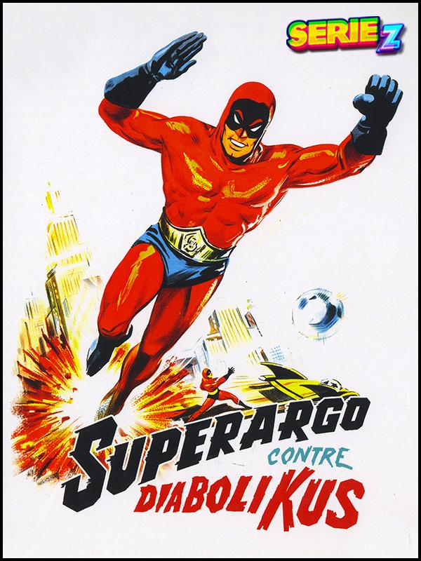 Affiche Superargo contre Diabolikus
