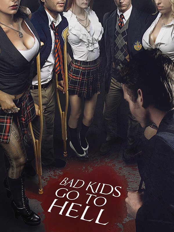 Affiche Bad Kids go  to Hell
