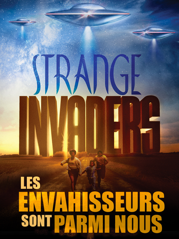 Affiche Les Envahisseurs sont parmi nous (strange invaders)