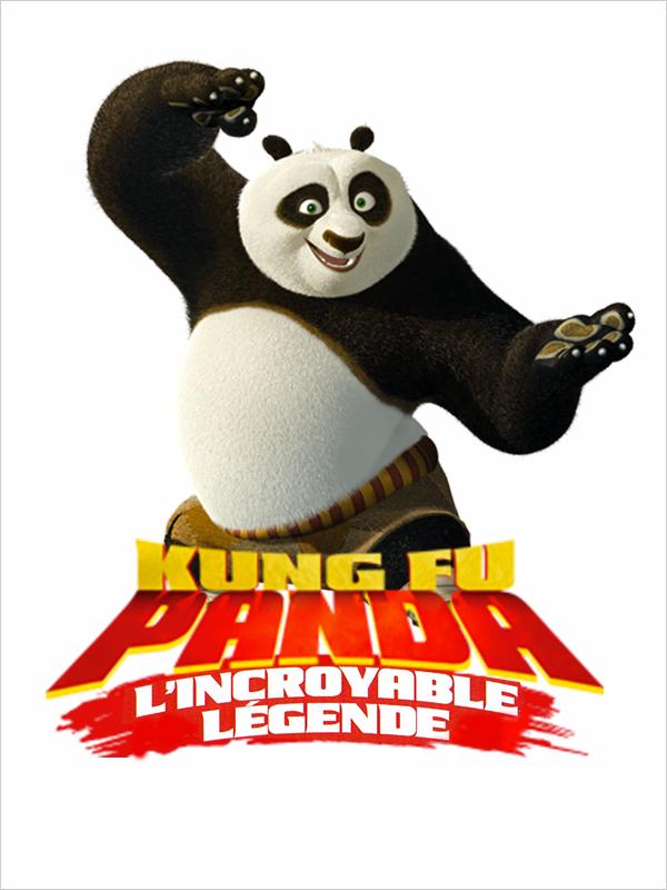 Affiche Kung Fu Panda : l'incroyable légende